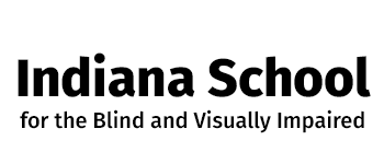 Indiana School for the Blind and Visually Impaired